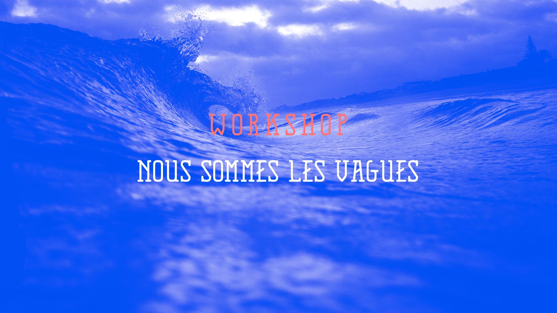 workshop-vagues-institut-d saint-malo